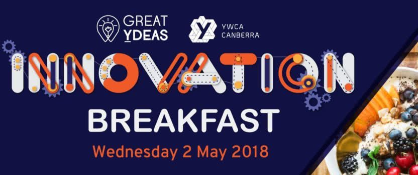 Celebrating Women in STEAM at YWCA Canberra's 2018 Great Ydeas Innovation Breakfast